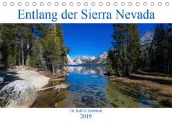 Entlang der Sierra Nevada (Tischkalender 2019 DIN A5 quer) von Hitzbleck,  Rolf