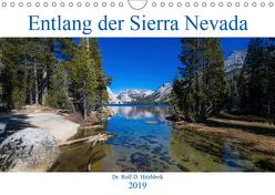 Entlang der Sierra Nevada (Wandkalender 2019 DIN A4 quer) von Hitzbleck,  Rolf