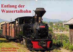 Entlang der Wassertalbahn – Auf schmaler Spur im Norden Rumäniens (Wandkalender 2021 DIN A2 quer) von Hegerfeld-Reckert,  Anneli