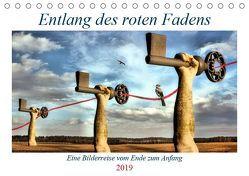 Entlang des roten Fadens (Tischkalender 2019 DIN A5 quer) von glandarius,  Garrulus