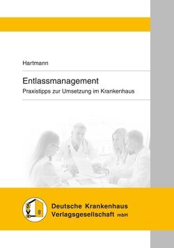 Entlassmanagement von Hartmann,  Peter