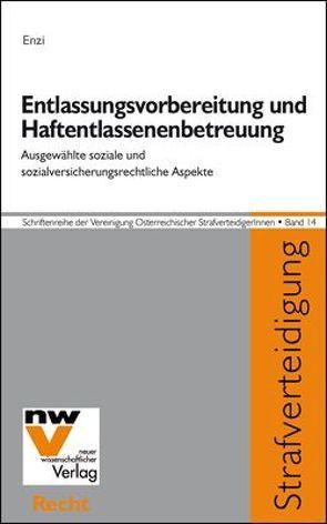 Entlassungsvorbereitung und Haftentlassenenbetreuung von Enzi,  Annegret