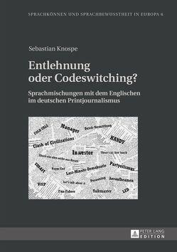 Entlehnung oder Codeswitching? von Knospe,  Sebastian