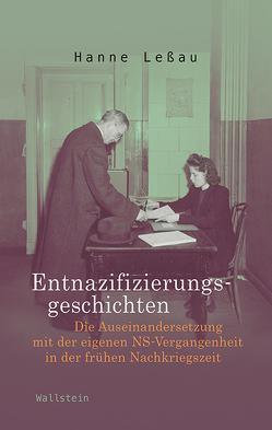 Entnazifizierungsgeschichten von Leßau,  Hanne