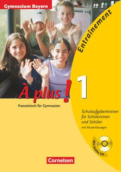 À plus ! – Ausgabe 2004 – Band 1 von Bongratz,  Sonja, Nett,  Andrea