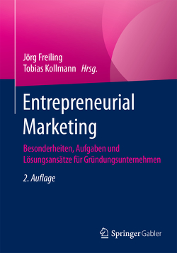 Entrepreneurial Marketing von Freiling,  Jörg, Kollmann,  Tobias