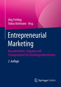 Entrepreneurial Marketing von Freiling,  Jörg, Kollmann,  Tobias