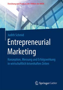 Entrepreneurial Marketing von Schmid,  Judith