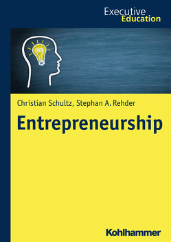 Entrepreneurship von Madani,  Roya, Müller,  Magnus, Rehder,  Stephan A., Schultz,  Christian, Wagner,  Dieter