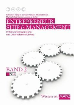 Entrepreneurship und Management / Entrepreneurship und Management 2 von Aff,  Josef, Höfer,  Manfred, Höglinger,  Wolfgang, Kempel,  Gerhard, Kempel,  Hannelore, Rotter,  Anneliese