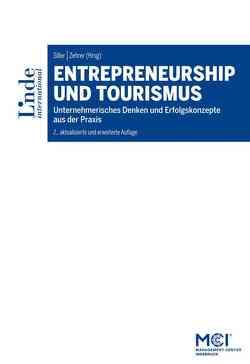 Entrepreneurship und Tourismus von Siller,  Hubert, Zehrer,  Anita