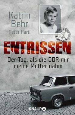 Entrissen von Behr,  Katrin, Hartl,  Peter
