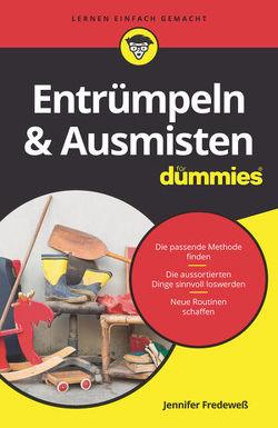 Entrümpeln & Ausmisten für Dummies von Fredeweß,  Jennifer