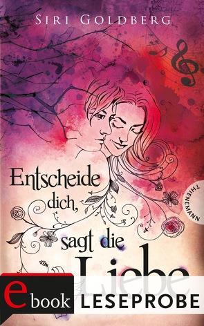Entscheide dich, sagt die Liebe (Leseprobe) von bürosüd° GmbH, Goldberg,  Siri
