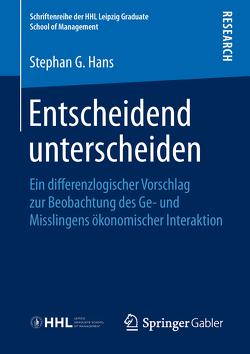 Entscheidend unterscheiden von Hans,  Stephan G.
