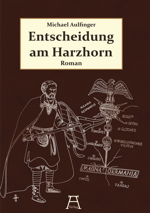 Entscheidung am Harzhorn von Aulfinger,  Michael