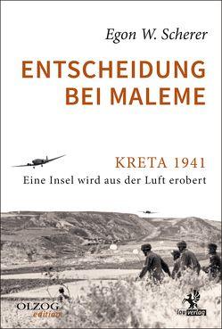 Entscheidung bei Maleme von Scherer,  Egon W.