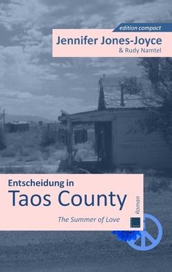 Entscheidung in Taos County von Jones-Joyce,  Jennifer, Namtel,  Rudy