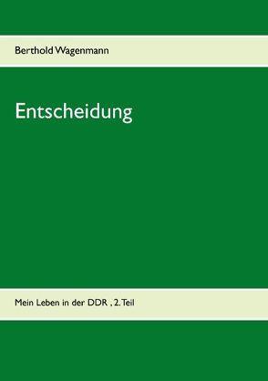 Entscheidung von Wagenmann,  Berthold