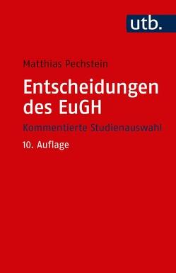 Entscheidungen des EuGH von Pechstein,  Matthias