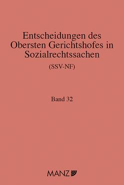 Entscheidungen des obersten Gerichtshofes in Sozialrechtssachen SSV-NF von Neumayr,  Matthias