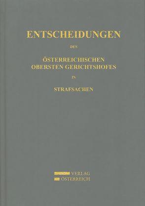 Entscheidungen des Österreichischen Obersten Gerichtshofes in Strafsachen von Amtlich veröffentlicht