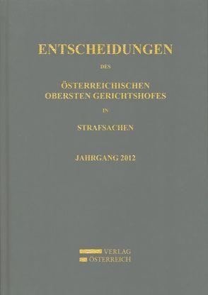 Entscheidungen des Österreichischen Obersten Gerichtshofes in Strafsachen von Amtlich herausgegeben