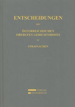 Entscheidungen des Österreichischen Obersten Gerichtshofes in Strafsachen / Jahrgang 2006 von Amtlich veröffentlicht
