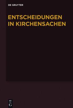 Entscheidungen in Kirchensachen seit 1946 / 1.1.-30.6.2013 von Baldus,  Manfred, Muckel,  Stefan