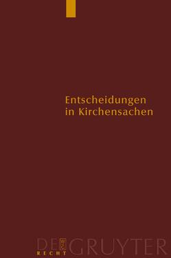 Entscheidungen in Kirchensachen seit 1946 / 1.1. –31.12.1999 von Baldus,  Manfred, Hering,  Carl J., Lentz,  Hubert, Muckel,  Stefan
