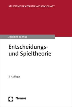 Entscheidungs- und Spieltheorie von Behnke,  Joachim