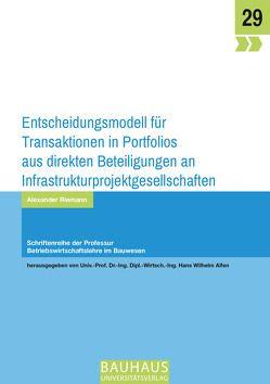 Entscheidungsmodell für Transaktionen in Portfolios aus direkten Beteiligungen an Infrastrukturprojektgesellschaften von Riemann,  Alexander