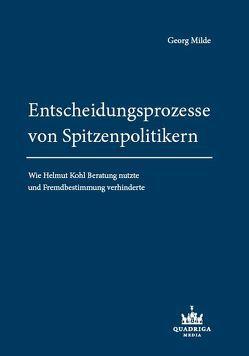 Entscheidungsprozesse von Spitzenpolitikern von Milde,  Georg