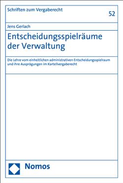 Entscheidungsspielräume der Verwaltung von Gerlach,  Jens