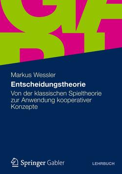 Entscheidungstheorie von Wessler,  Markus