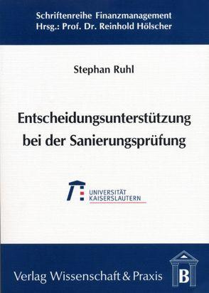 Entscheidungsunterstützung bei der Sanierungsprüfung von Ruhl,  Stephan