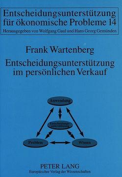 Entscheidungsunterstützung im persönlichen Verkauf von Wartenberg,  Frank