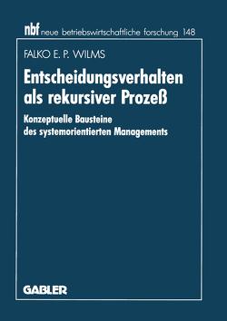 Entscheidungsverhalten als rekursiver Prozeß von Wilms,  Falko E. P.