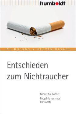 Entschieden zum Nichtraucher von Busson,  Su, Davani,  Keyvan