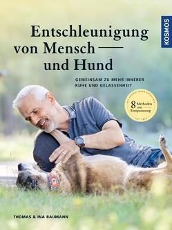 Entschleunigung von Mensch und Hund von Baumann,  Ina, Baumann,  Thomas