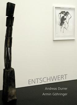 Entschwert von Durrer,  Andreas, Göhringer,  Armin
