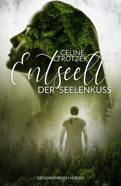 Entseelt von Trotzek,  Celine