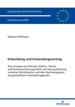 Entsendung und Entsendungsvertrag von Hoffmann,  Nadine