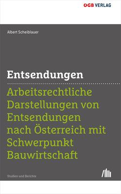 Entsendungen von Scheiblauer,  Albert