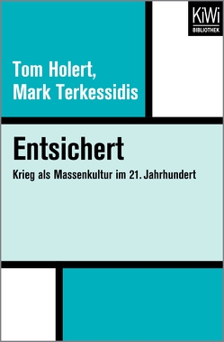 Entsichert von Holert,  Tom, Terkessidis,  Mark