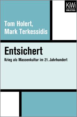 Entsichert von Holert,  Tom, Terkessidis,  Mark