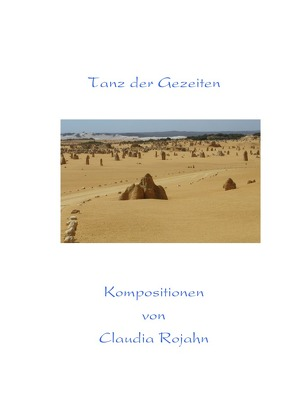 Entspannen am Klavier / Tanz der Gezeiten von Rojahn,  Claudia