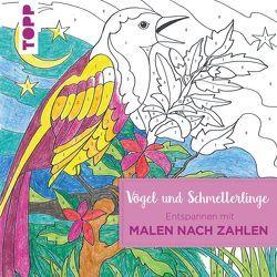 Entspannen mit Malen nach Zahlen – Vögel und Schmetterlinge von Schwab,  Ursula