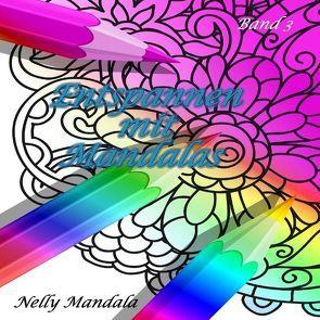 Entspannen mit Mandalas – Mandala Malbuch für Erwachsene – Band 3 von Mandala,  Nelly