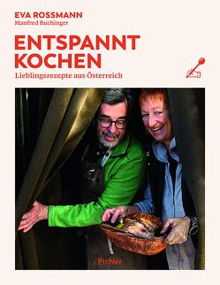 Entspannt kochen von Apolt,  Thomas, Buchinger,  Manfred, Rossmann,  Eva